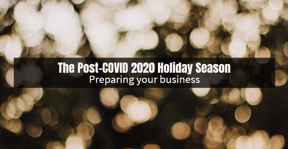post covid 2020 holiday season
